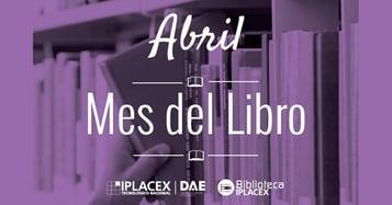 IPLACEX conmemora el Mes del Libro con una serie de actividades