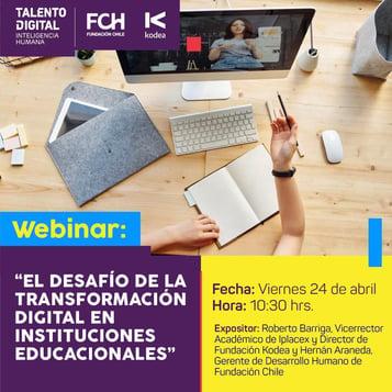 """Webinar: """"El desafío de la Transformación Digital en Instituciones Educacionales"""""""