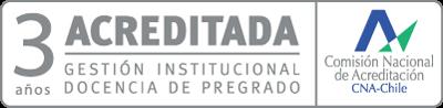 3 Años Acreditada Gestión Institucional Docencia de Pregrado - Hasta Diciembre de 2020